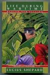 Life During Wartime (paperback) - Lucius Shepard