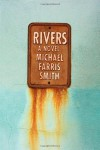 Rivers - Michael Farris Smith