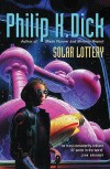 Solar Lottery - Philip K. Dick