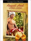 August Heat - Lora Leigh