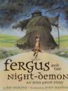 Fergus and the Night-Demon - Jim Murphy, John Manders
