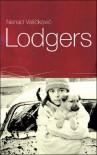 Lodgers - Nenad Veličković