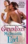 My Irresistible Earl (Inferno Club, #3) - Gaelen Foley