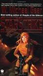 Starstrike - W. Michael Gear