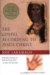 The Gospel According to Jesus Christ - José Saramago, Giovanni Pontiero