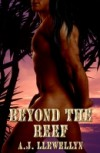 Beyond the Reef - A.J. Llewellyn