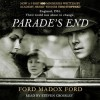 Parade's End (Audio) - Ford Madox Ford, Ford Madox Ford