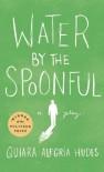Water by the Spoonful - Quiara Alegría Hudes