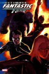 Ultimate Fantastic Four, Vol. 5 - Tyler Kirkham, Pasqual Ferry, Mark Brooks, Mike Carey