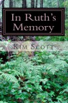 In Ruth's Memory - Kim  Scott