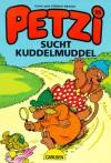Petzi sucht Kuddelmuddel - Carla Hansen, Vilhelm Hansen