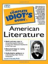 The Complete Idiot's Guide to American Literature - Laurie E. Rozakis