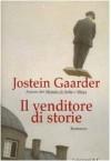 Il venditore di storie - Jostein Gaarder, Giovanna Paternini