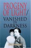Progeny Of Light Vanished In Darkness - Eva Brewster