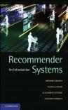 Recommender Systems: An Introduction - Dietmar Jannach;Markus Zanker;Alexander Felfernig;Gerhard Friedrich