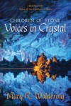 Children of Stone: Voices in Crystal - Mary R. Woldering