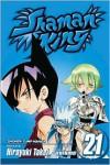 Shaman King, Volume 21 (Shaman King (Graphic Novels)) - Hiroyuki Takei