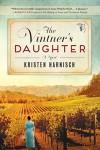 The Vintner's Daughter - Kristen Harnisch