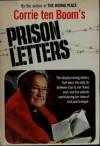 Corrie Ten Boom's Prison Letters - Corrie ten Boom
