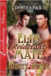 Eli's Reluctant Mate - Marcy Jacks