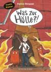 Was zur Hölle?!: Comic-Roman - Patrick Wirbeleit