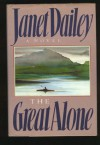 The Great Alone - Janet Dailey