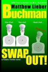 Swap Out! - M.L. Buchman