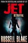Betrayal - Russell Blake