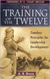 The Training of the Twelve - A.B. Bruce