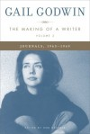 The Making of a Writer, Volume 2: Journals, 1963-1969 - Gail Godwin, Rob Neufeld