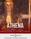 Athena: The Origins and History of the Greek Goddess - Jesse Harasta