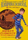 We the Children (Benjamin Pratt & the Keepers of the School) - Andrew Clements