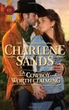 A Cowboy Worth Claiming - Charlene Sands