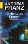 Unsichtbare Spuren - Andreas Franz