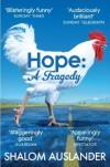 Hope: A Tragedy - Shalom Auslander