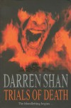 Trials of Death: Ujian Maut  - Darren Shan