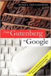 From Gutenberg to Google: Electronic Representations of Literary Texts - Peter L. Shillingsburg