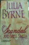 Scandal & Miss Smith - Julia Byrne