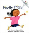 Firefly Friend - Kimberly Klier