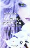 SOMBRA NOCTURNA (SIN LIMITES) - Andrea Cremer
