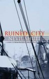 Ruined City - Nevil Shute