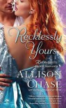 Recklessly Yours - Allison Chase