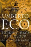 Turning Back The Clock: Hot Wars and Media Populism - Umberto Eco
