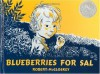 By Robert McCloskey: Blueberries for Sal (Viking Kestrel picture books) - -Viking Juvenile-
