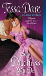 Any Duchess Will Do (Spindle Cove, #4) - Tessa Dare