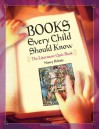 Books Every Child Should Know: The Literature Quiz Book - Nancy J. Polette