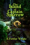 The Island of Captain Sparrow - S. Fowler Wright, Ron Miller