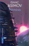Némésis - Isaac Asimov, Monique Lebailly