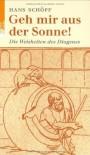 Geh mir aus der Sonne! Weisheiten des Diogenes - Diogenes of Sinope