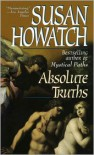 Absolute Truths - Susan Howatch